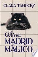 Libro de Guía Del Madrid Mágico