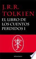Libro de El Libro De Los Cuentos Perdidos, 1. Historia De La Tierra Media, I