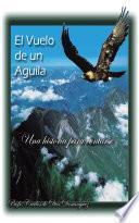 Libro de El Vuelo De Un Aguila