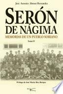 Libro de Serón De Nágima. Memorias De Un Pueblo Soriano. Tomo Iv