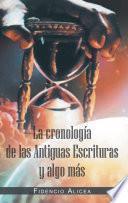 Libro de La Cronologia De Las Antiguas Escrituras Y Algo Mas