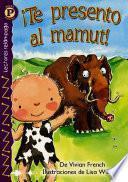 Libro de Meet The Mammoth!