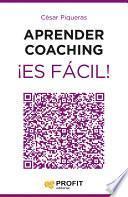 Libro de Aprender Coaching ¡es Fácil!