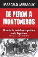 Libro de Marcados A Fuego 2 (1945 1973). De Perón A Montoneros