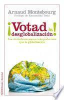 Libro de ¡votad La Desglobalización!