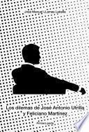 Libro de Los Dilemas De José Antonio Utrilla Y Feliciano Martínez