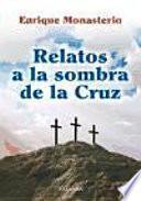 Libro de Relatos A La Sombra De La Cruz