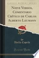 Libro de Nieve Versos, Comentario Crítico De Carlos Alberto Leumann (classic Reprint)