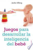Libro de Juegos Para Desarrollar La Inteligencia Del Bebé