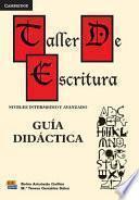Libro de Taller De Escritura: Guía Didáctica