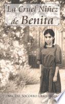 Libro de La Cruel Niñez De Benita