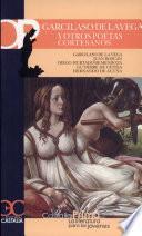 Libro de Garcilaso De La Vega Y Otros Poetas Cortesanos