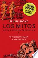 Libro de Los Mitos De La Historia Argentina 1