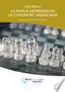 Libro de Libro Blanco. La Familia Numerosa En La Comunitat Valenciana