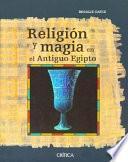 Libro de Religión Y Magia En El Antiguo Egipto