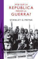 Libro de ¿por Qué La República Perdió La Guerra?