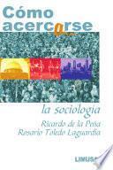 Libro de CÓmo Acercarse A La SociologÍa