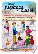 Libro de ¡ Hoy Jugamos En Clase !