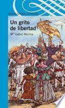 Libro de Un Grito De Libertad