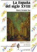Libro de La España Del Siglo Xviii