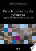 Libro de Entre La Discriminación Y El Mérito