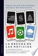 Libro de La Brecha De Las Noticias