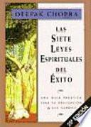 Libro de Las Siete Leyes Espirituales Del éxito