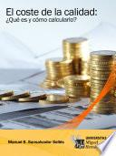 Libro de El Coste De La Calidad: ¿qué Es Y Cómo Calcularlo?