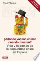 Libro de ¿adónde Van Los Chinos Cuando Mueren?