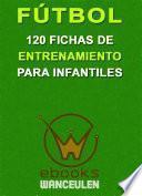 Libro de Futbol 120 Fichas Entrenamiento Para Infantiles