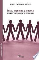 Libro de Etica, Dignidad, Y Trauma
