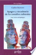 Libro de Apogeo Y Decadencia De Los Estudios Culturales
