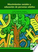 Libro de Movimientos Sociales Y Educación De Personas Adultas