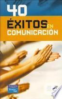 Libro de 40 éxitos En Comunicación