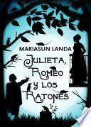 Libro de Julieta, Romeo Y Los Ratones