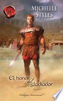 Libro de El Honor Del Gladiador