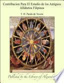 Libro de Contribucion Para El Estudio De Los Antiguos Alfabetos Filipinos