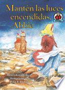 Libro de Mantén Las Luces Encendidas, Abbie (keep The Lights Burning, Abbie)