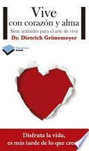Libro de Vive Con Corazón Y Alma