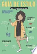 Libro de Guía De Estilo Para Chicas Con Prisas