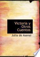 Libro de Victoria Y Otros Cuentos