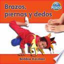 Libro de Brazos, Piernas Y Dedos