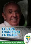 Libro de El Papa Francisco En Brasil