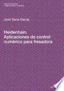 Libro de Heidenhain. Aplicaciones De Control Numérico Para Fresadora