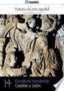 Libro de 14.  Escultura Románica: Castilla Y León.