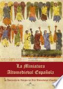 Libro de La Miniatura Altomedieval Española