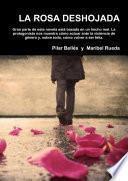 Libro de La Rosa Deshojada