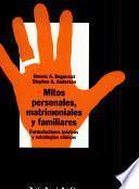 Libro de Mitos Personales, Matrimoniales Y Familiares