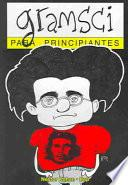 Libro de Gramsci Para Principiantes