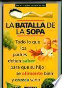 Libro de La Batalla De La Sopa